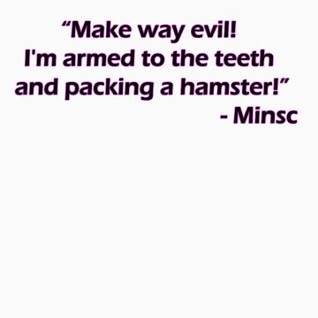 Minsc - Make way evil! by amonamarthkid
