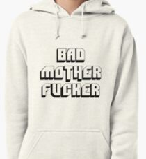 Bad Mofo Pullover Hoodie