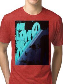 One love... Tri-blend T-Shirt