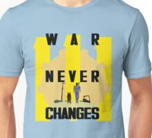 War Never Changes Unisex T-Shirt