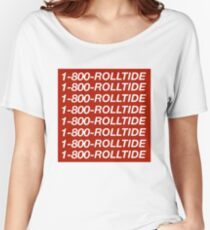 1-800-ROLLTIDE  – University of Alabama Hotline Bling Women's Relaxed Fit T-Shirt