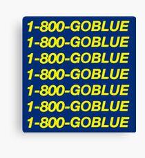1-800-GOBLUE –University of Michigan Hotline Bling Canvas Print