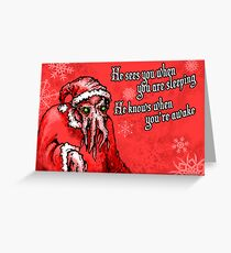 Cthulhu Claus Is Coming to Town Greeting Card