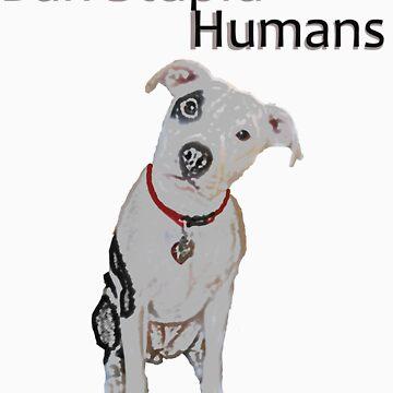 Ban Stupid Humans by Mcflytrek