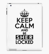 Sherlock - Keep Calm And Be SherLocked iPad Case/Skin