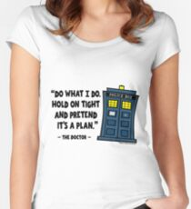 Hold Tight and Pretend It's the Plan Women's Fitted Scoop T-Shirt