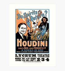 Harry Houdini, do spirits return? Art Print