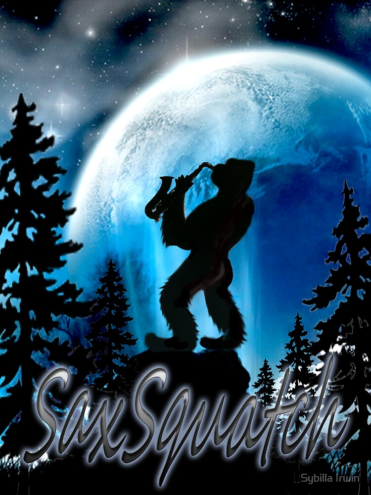SaxSquatch by Gypsybilla