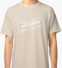 Hijacked by Feels - White Classic T-Shirt