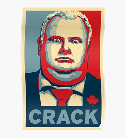 Rob Ford - CRACK Poster