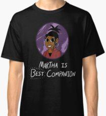 Martha! Classic T-Shirt
