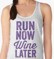 Run Now Wine Later Women's Tank Top