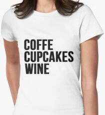 COFFEE, CUPCAKES, WINE T-Shirt