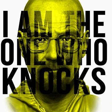 I am the one who knocks by jessuhcwah09