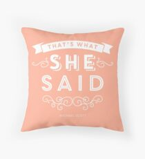 The Office - That's What She Said Throw Pillow