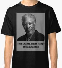 They Call Me Mister Tibbs Classic T-Shirt