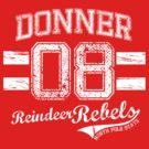 Donner Reindeer Rebels by Jesse Cain