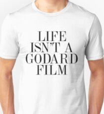 Life isn't a Godard film Unisex T-Shirt