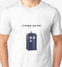 Doctor Who - Bringing Sexy back! Unisex T-Shirt