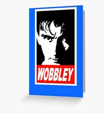 WOBBLEY Greeting Card