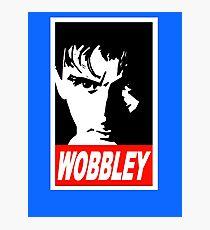 WOBBLEY Photographic Print