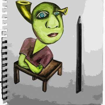 Shrek Drawing: T-Shirt and Hoodie by StudlyMuffin