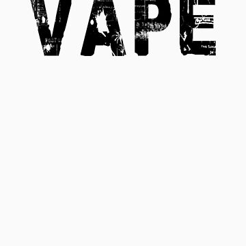Vape the Vapor 2 by RootsofTruth