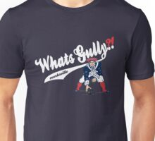 Whats gully? (PATRIOTS)  Unisex T-Shirt