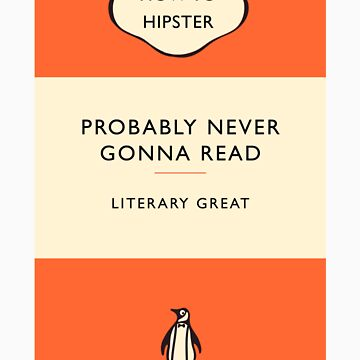 The Hipster Toolkit - The Literary Classic by brittmanning