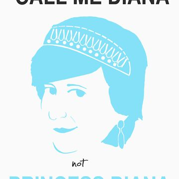 Call me Diana, not Princess Diana by Arileli