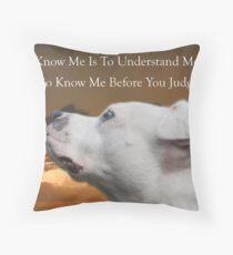 Know Me Throw Pillow