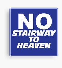 Wayne's World No Stairway to Heaven Sign Canvas Print