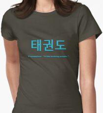 Tae Kwon Do - I like kicking people Womens Fitted T-Shirt