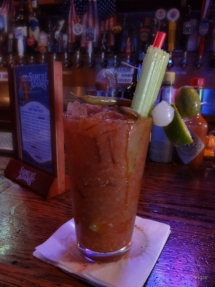 Now that's a Bloody Mary by vigor