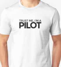 Trust me, I'm a Pilot T-Shirt
