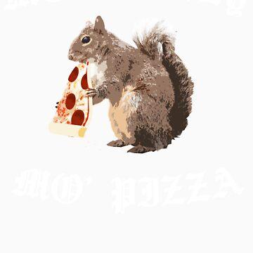 Funny Squirrel - Mo Money, Mo Pizza by robotface