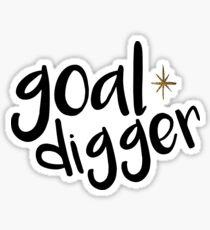 Goal Digger Sticker