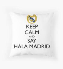 KEEP CALM AND SAY HALA MADRID Throw Pillow