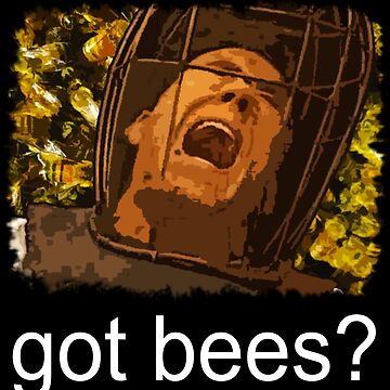 Got bees? by budwick5750