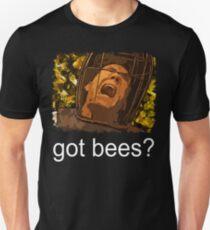 Got bees? T-Shirt
