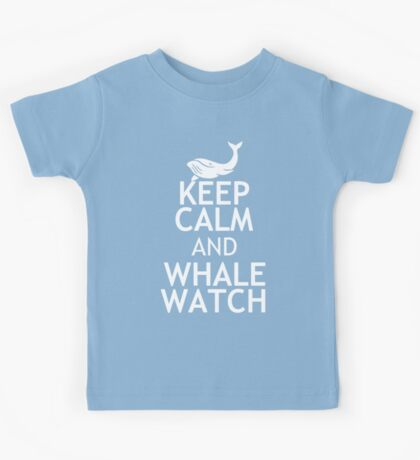 KEEP CALM AND WHALE WATCH Kids Clothes