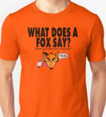 What Does A Fox Say Unisex T-Shirt