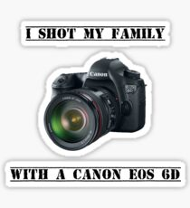 I shot my family with a Canon EOS 6D Sticker