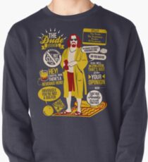 The Dude Quotes Pullover