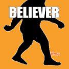 Bigfoot Believer  by thebigfootstore