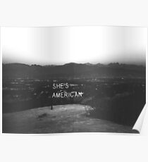 She's American  Poster