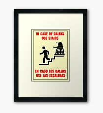 In Case of Daleks Use Stairs Framed Print
