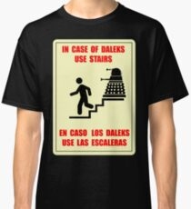 In Case of Daleks Use Stairs Classic T-Shirt