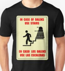 In Case of Daleks Use Stairs T-Shirt