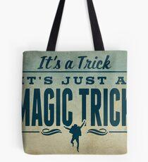 It's a Trick! Tote Bag